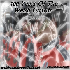 Welsh Guards Centenary (100 years)